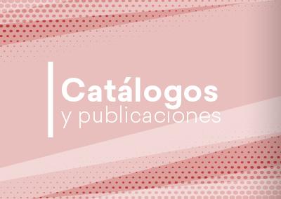 Catálogos y publicaciones